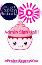 Admin Sign Up!!! by ProjectExpressYou
