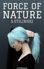 Force of Nature ≫ S. Stillinski by Httpmaukie