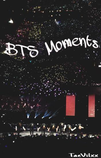 BTS Moments~