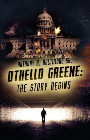 Othello Greene: The Story Begins by Jourstarr