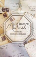 Für immer, Michael by Inspirationsquelle