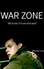 War Zone (H.S) ON HOLD by Dazed_Love