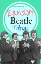 Random Beatle things by nowhere_artist