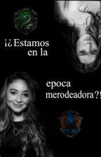 ¡¿Estamos En La Epoca Merodeadora?! by Gusanos_celestesHP