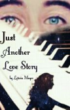 Just Another Love Story by LeticiaWSMeyer