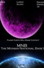 MNB: The Monian National Base I by MegaRdaniels