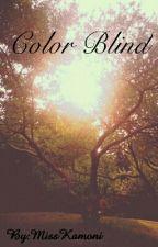 Color Blind by MissKamoni