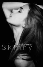 Skinny by trulytheone