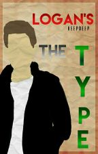 Logan's the Type; book #1 by keepdeep