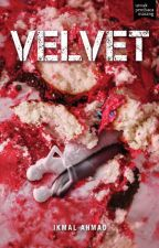 (preview) VELVET - sebuah novel Ikmal Ahmad by BukuFixi
