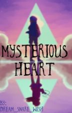 Gravity Falls: Mysterious Heart || Dipper x Reader || by Dream_snare_Wish
