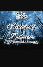The Amazing Zodiacs by Britishandswaggy