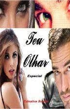 Teu Olhar AyA - Especial by Ednalva_Souto