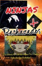 Ninjas Rechazados {PAUSADA} by Peccatum_Infernum666