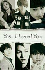 Yes, I Loved You by NoraElmasry