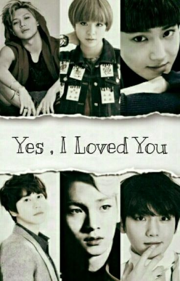 Yes, I Loved You