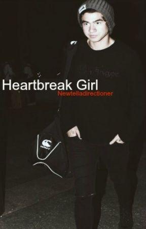Heartbreak girl by Newtelladirectioner