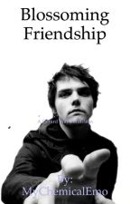 Blossoming Friendship {A Gerard Way Fanfiction} by TheRaevyn4977