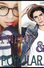 La nerd & el popular by SarahCanela