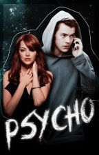 PSYCHO by ohyaslxrry