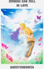 Shinobi can fall in love •NaruHina• Book 1 [Currently Editing]  by michycoronita