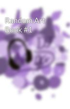 Random Art Book #1 by EclipseDG