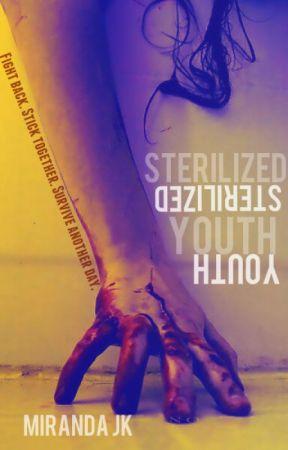 Sterilized Youth by JadeHero330