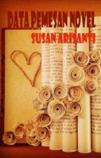 Data Pemesan Novel SusanArisanti by SusanArisanti