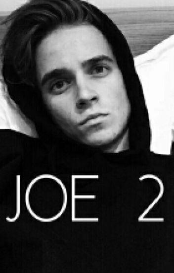 JOE 2 (Joe Sugg Fanfic)