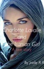 Charlotte Lavalle and the Iranian Girl by JoelleR