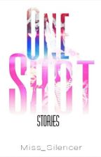 One Shot Stories [Compilation] by Miss_Silencer