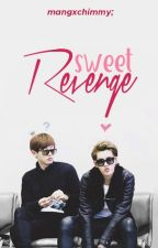 Sweet Revenge [EDITANDO] by BrightestDoubleB