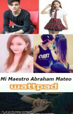 Mi Maestro (Abraham Mateo & ____) by Jossy_Sister