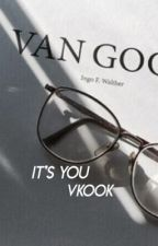 it's you ; vkook by k-ing95