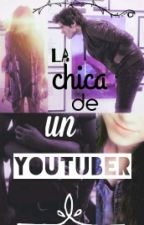 La chica de un Youtuber (German Garmendia y Tu) by Jaquii_Garmendia