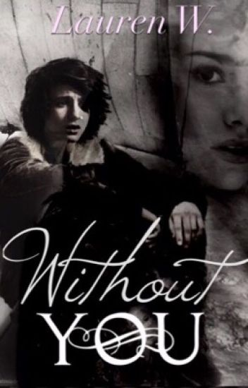 Without You (Book 2 of The Blue Star) OUAT