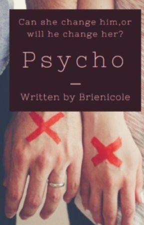 Psycho by brienicole