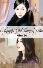 [BHTT][EDIT-Hoàn] Nguyện Giả Thượng Câu - Minh Dã by daodinhluyen