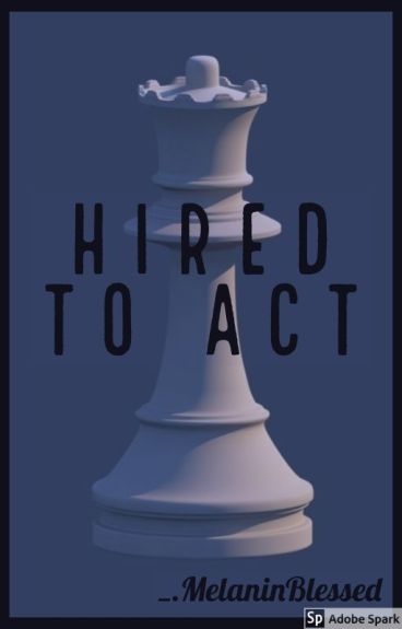 Hired To Act