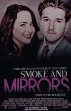 Smoke and Mirrors (Smoke #1) by scarlettxhearts4