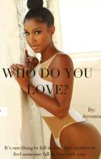 Who Do You Love? by iloveasia