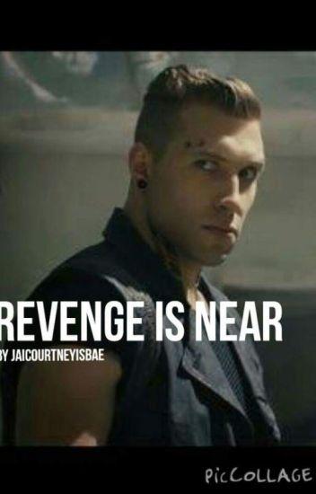Revenge is Near