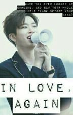 In Love, Again || Choi YoungJae by CharlotteEr18