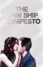 The GMW Ship Manifesto. by gmwcommunity