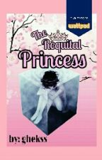 The Requital Princess by ghekss