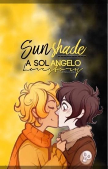 Sunshade~ a Solangelo love story