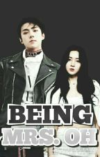 Being Mrs. Oh (EXO FF) by MaRoo_