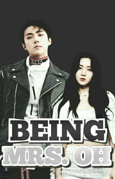 Being Mrs. Oh (EXO FF)