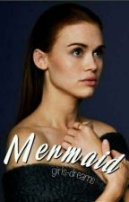 Mermaid || Stydia  by girls-dreams