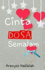 Cinta Dosa Semalam - Arenyss Nabielah by ArenyssNabielah